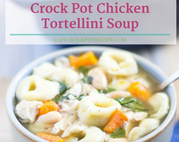 Easy Crock Pot Chicken Tortellini Soup Recipe via easycrockpotrecipe.com