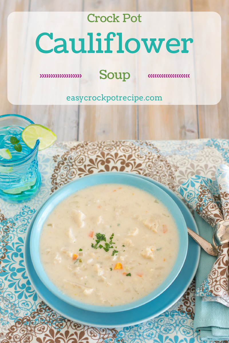 Chunky Cheesy Crock Pot Cauliflower Soup recipe via easycrockpotrecipe.com